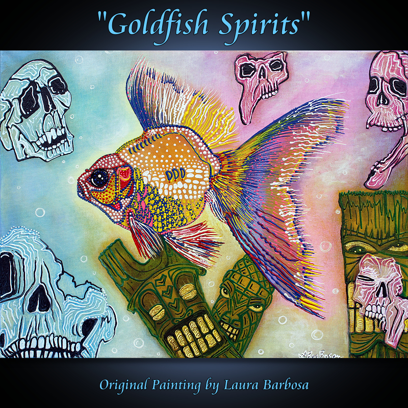 Goldfish Spirits - Original Acrylic Painting by Laura Barbosa - Lowbrow 2013 18x24 - Gallery
