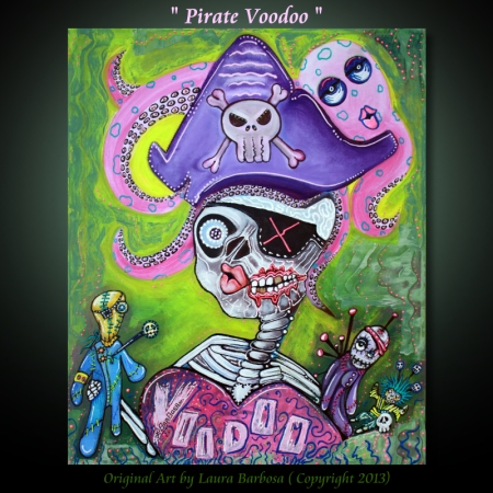 Pirate Voodoo by Laura Barbosa - Original Painting 2013 - 20x24