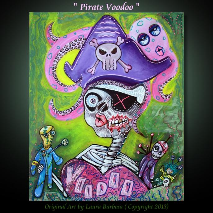 Pirate Voodoo by Laura Barbosa - Original Painting 2013 - 20x24
