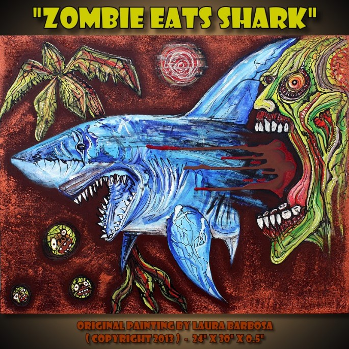 Zombie Eats Shark by Laura Barbosa 2013 - 24x30 - Art Gallery