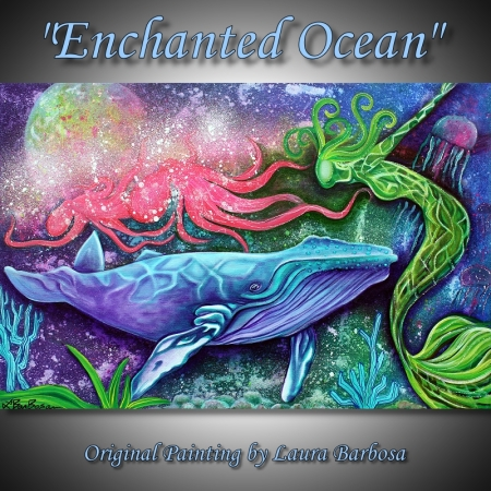 Enchanted Ocean by Laura Barbosa 2013 - 24x36 - Ocean Fantasy Art