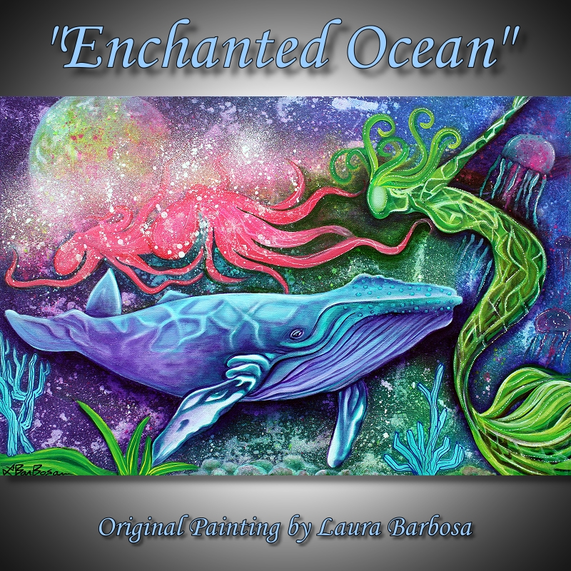 Enchanted Ocean by Laura Barbosa 2013 - 24x36 - Ocean Fantasy Art