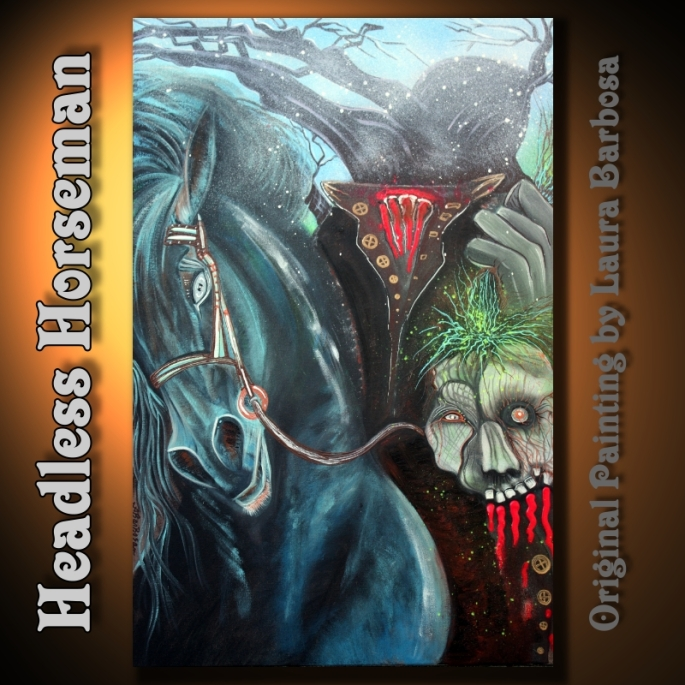 Headless Horseman by Laura Barbosa 2013 24x36 - Halloween